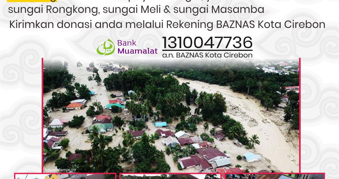 Peduli Luwu Utara Baznas Kota Cirebon